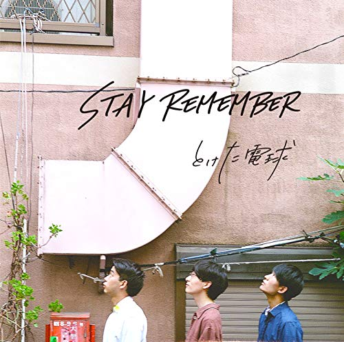 STAY REMEMBER