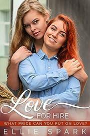 Love for Hire: A Lesbian Romance (Love…