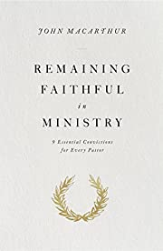Remaining Faithful in Ministry: 9 Essential…