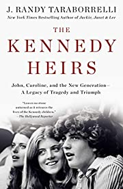 The Kennedy Heirs: John, Caroline, and the…