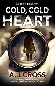Cold, Cold Heart: A forensic mystery (A Kate…