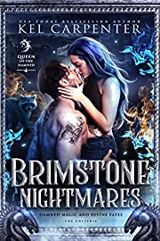 Brimstone Nightmares: Queen of the Damned…