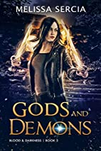Gods and Demons (Blood and Darkness Book 3)…