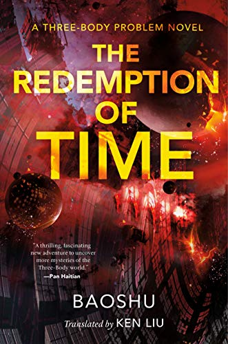 The Redemption of Time: A Three-Body Problem Novel by Baoshu