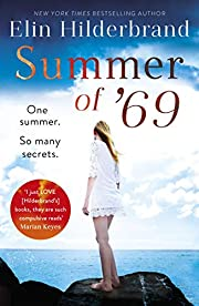 Summer of '69: One Summer. So Many…