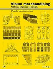 Visual Merchandising: Vitrines e interiores…