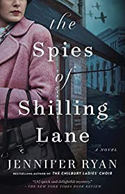 The Spies of Shilling Lane: A Novel –…