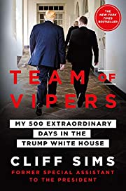 Team of Vipers: My 500 Extraordinary Days in…