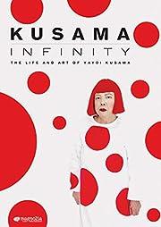 Kusama-infinity de Yayoi Kusama