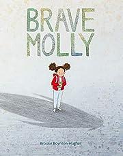 Brave Molly av Brooke Boynton-Hughes