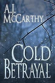 Cold Betrayal de A. J. McCarthy