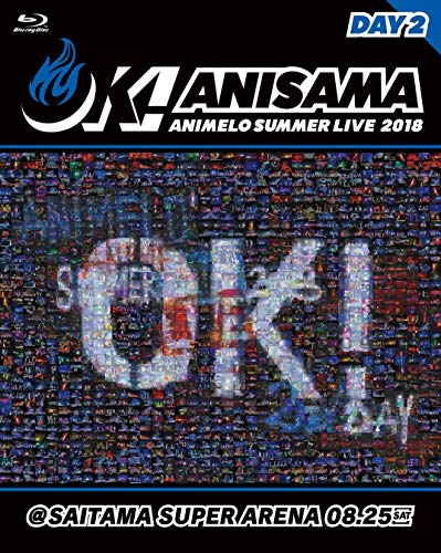 "Animelo Summer Live 2018""OK!""08.25 [Blu-ray]"