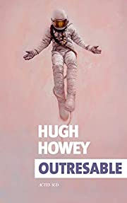 Outresable (Exofictions) by Hugh Howey