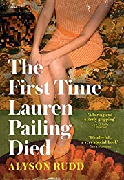 The First Time Lauren Pailing Died: An…