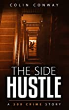 The Side Hustle (The 509 Crime Stories Book…
