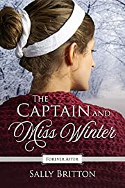 The Captain and Miss Winter: A Regency Fairy…