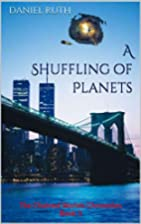 A Shuffling of Planets (The Chained Worlds…