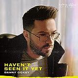 Haven't Seen It Yet (2019)