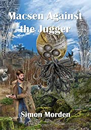Macsen Against the Jugger (NewCon Press…