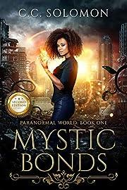 Mystic Bonds: Paranormal World: Book One av…