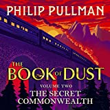 The Secret Commonwealth: The Book of Dust, Volume Two