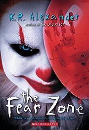 The Fear Zone por K. R. Alexander