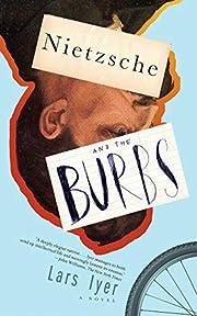 Nietzsche and the Burbs de Lars Iyer