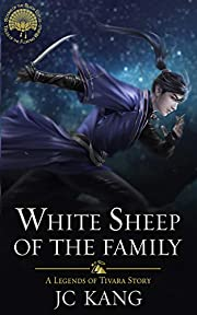 White Sheep of the Family: A Legends of…