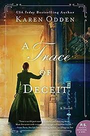 A Trace of Deceit: A Novel (Victorian…
