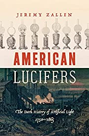 American Lucifers: The Dark History of…