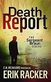 Death Report - The Sergeant Brad Braun…