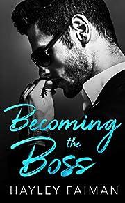 Becoming the Boss (Zanetti Famiglia Book 1)…