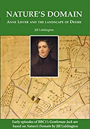 Nature's Domain: Anne Lister and the…