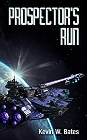 Prospector's Run (Artifact Book 1) av…
