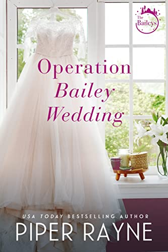 Operation Bailey Wedding