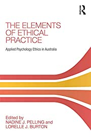 The Elements of Ethical Practice: Applied…