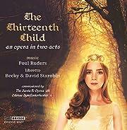 Ruders: The Thirteenth Child av Poul Ruders