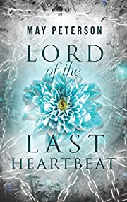 Lord of the Last Heartbeat: A Fantasy…