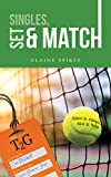Singles, Set and Match