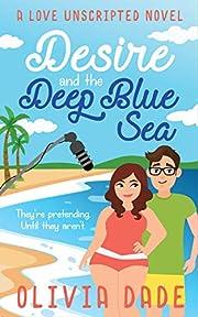 Desire and the Deep Blue Sea (Love…