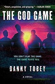 The God Game: A Novel de Danny Tobey