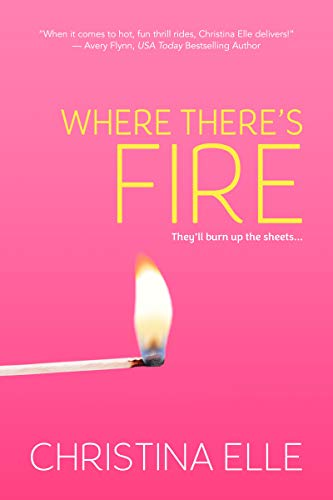 Where There's Fire