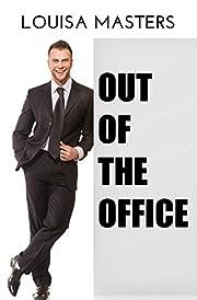 Out of the Office – tekijä: Louisa…