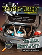 Mystery Weekly Magazine: July 2019 (Mystery…