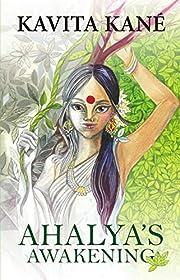 Ahalya's Awakening de Kavita Kané