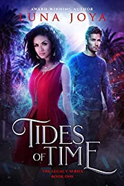 Tides of Time (The Legacy Book 1) by Luna…