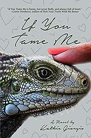 If You Tame Me af Kathie Giorgio