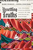 Unsettling Truths: The Ongoing, Dehumanizing…