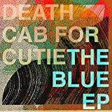 The Blue EP - Death Cab for Cutie