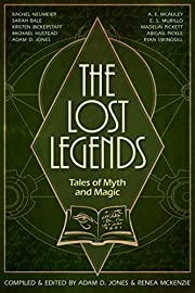 The Lost Legends: Tales of Myth and Magic…